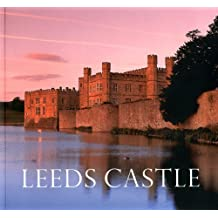 Leeds Castle: Queen of Castles, Castle of Queens