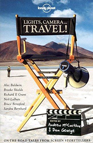 Download Lights, Camera..Travel! (Lonely Planet Travel Literature) pdf epub