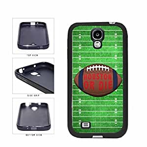 Houston or Die Football Field SILICONE Phone Case Back Cover Samsung Galaxy S4 I9500