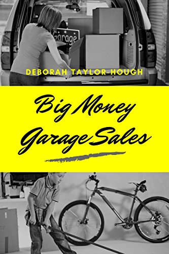Big Money Garage Sales (A Frugal Simple Life Book 1) by [Taylor-Hough, Deborah]
