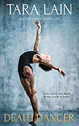 Death Dancer: (A Gay Romance) (Dangerous Dancers Book 2)