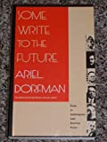 img - for Some Write to the Future: Essays on Contemporary Latin American Fiction book / textbook / text book