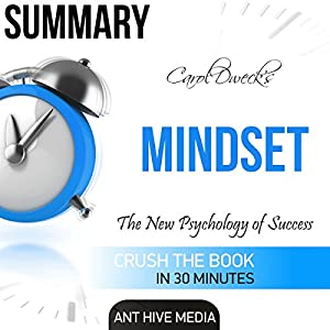 Carol Dweck's Mindset: The New Psychology of Success Summary Audiobook