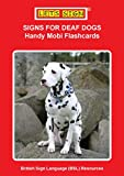 signs for deaf dogs handy mobi flashcards let s sign bsl