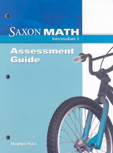 Saxon Math Intermediate 3: Assessments Guide