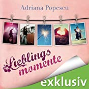Lieblingsmomente (Lieblingsmomente 1) | Adriana Popescu