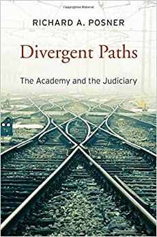 Divergent Paths: The Academy and the Judiciary