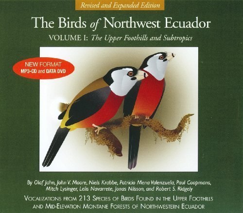 The Birds of Northwest Ecuador Volume 1: The Upper Foothills and Subtropics by Olaf Jahn