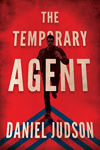 The Temporary Agent (The Agent Book 1) ()