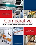 img - for Comparative Health Information Management book / textbook / text book
