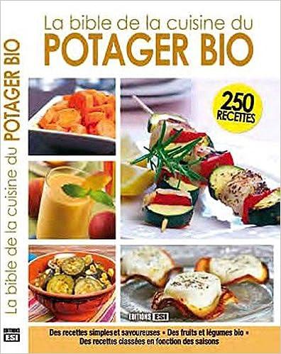 Livres gratuits en ligne La Bible de la cuisine du potager bio pdf ebook