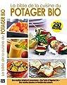 La Bible de la cuisine du potager bio par Editions Esi