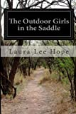 The Outdoor Girls in the Saddle, Laura Lee Hope, 1499526687