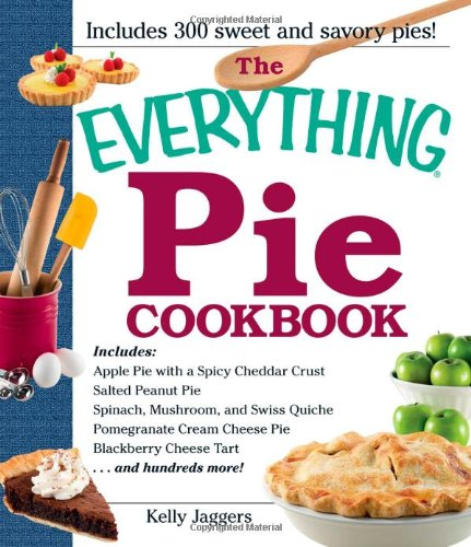 Download The Everything Pie Cookbook (Everything Series) PDF