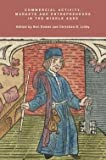 img - for Ben Dodds: Commercial Activity, Markets and Entrepreneurs in the Middle Ages : Essays in Honour of Richard Britnell (Hardcover); 2011 Edition book / textbook / text book