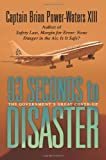 93 Seconds to Disaster, Brian Power-Waters XIII, 0595348521