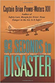 93 Seconds to Disaster: The Government's Great Cover-up