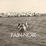 Pain-Noir