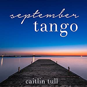 September Tango Audiobook