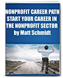 Nonprofit Career Path: Start Your Career in Nonprofits and Social Entrepreneurism