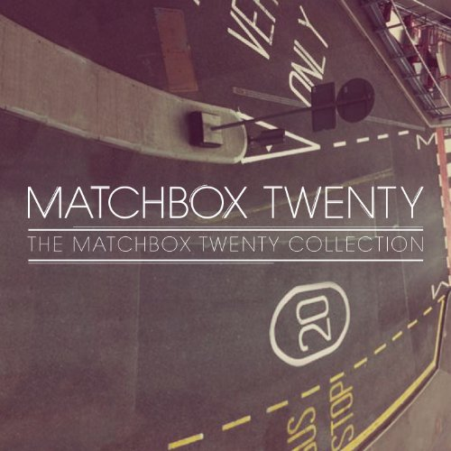 The Matchbox Twenty Collection...