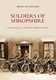 Soldiers of Shropshire, , 0752418661