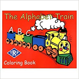 The Alphabet Train Coloring Book: Jaime F.M. Serensits ...