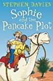Sophie and the Pancake Plot (Sophie Books)