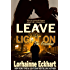Leave the Light On (The Friessens Book 8)