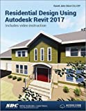 Residential Design Using Autodesk Revit 2017