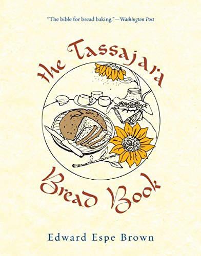 The Tassajara Bread Book by Edward Espe Brown