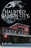 Haunted Carson City (Haunted America)