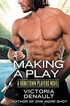 Making a Play (Hometown Players) by [Denault, Victoria]