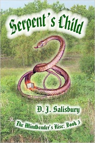 Lire et télécharger des ebooks gratuitement Serpent's Child (The Mindbender's Rise) (Volume 3) by D. J. Salisbury 1523323701 PDF ePub iBook