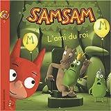 SamSam, Tome 9 : L'ami du roi