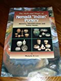 "The Myth and Magic of Nemadji ""Indian"" Pottery: History, Identification, and Value Guide"