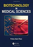 Biotechnology in Medical Sciences