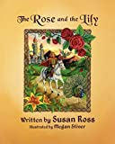 The Rose and the Lily, Susan Ross, 0981063462