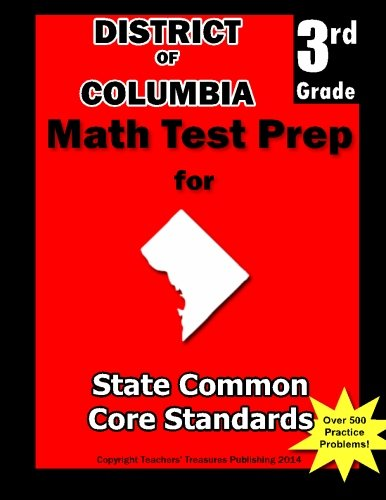 District Of Columbia 3rd Grade Math Test Prep Common Core