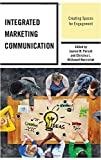 img - for Integrated Marketing Communication: Creating Spaces for Engagement book / textbook / text book