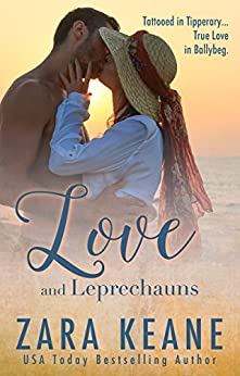 Love and Leprechauns (Ballybeg, Book 3) (The Ballybeg Series) by [Keane, Zara]