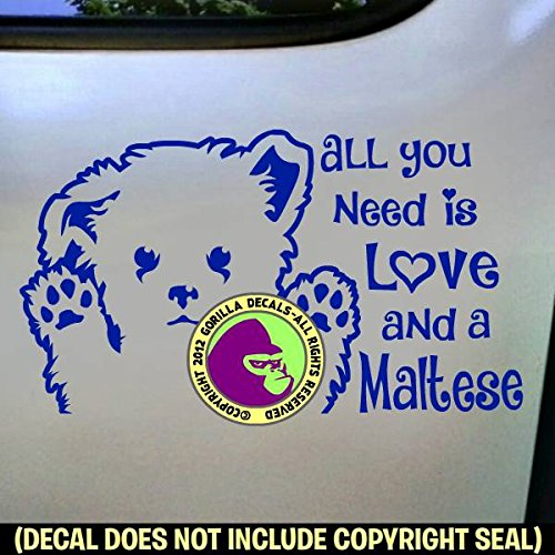 ALL YOU NEED LOVE MALTESE Dog Breed Puppy Vinyl Decal Sticker E