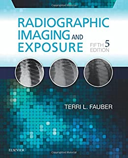Introduction to radiologic technology 7e gurley introduction to radiographic imaging and exposure 5e fandeluxe Choice Image