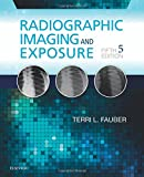 Radiographic Imaging and Exposure 5th Edition