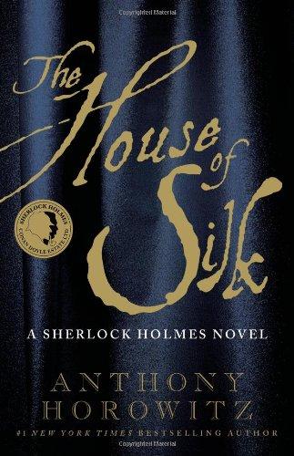 The House of Silk: A Sherlock Holmes Novel (House Of Silk Hardcover)