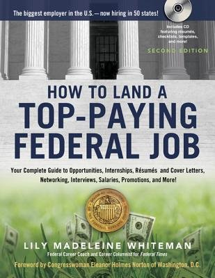 How to Land a Top-Paying Federal Job( Your Complete Guide to Opportunities Internships Resumes and Cover Letters Networking Interviews Salaries )[HT LAND A TOP-PAYING FEDERAL J][Paperback] PDF