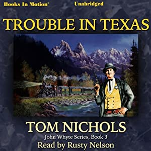 Trouble in Texas Audiobook