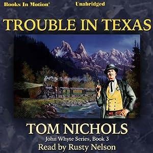 Trouble in Texas Audiobook