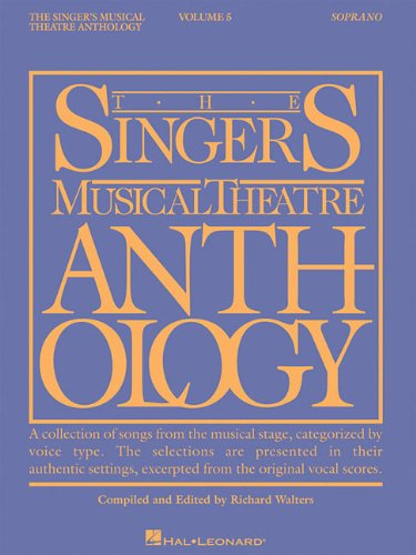 Soprano Sheet Music - The Singer's Musical Theatre Anthology - Volume 5: Soprano Edition - Book Only (Singers Musical Theater Anthology)
