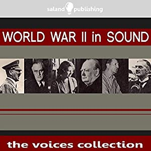World War II In Sound Audiobook
